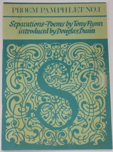 Separations - Poems by Tony Flynn, introduced by Douglas Dunn